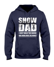 Horse Show Dad T-Shirt Hooded Sweatshirt thumbnail