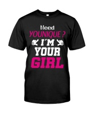 Need younique i'm your Girl Classic T-Shirt thumbnail