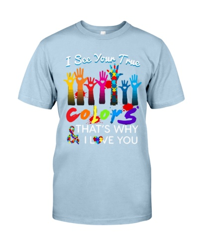 I See Your True Colors Hands Autism Awareness