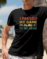 I-Paused-My-Game-to-be-Here Classic T-Shirt lifestyle-mens-crewneck-front-11