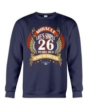 MIRACLE TWENTY SIX YEARS OLD BIRTHDAY Crewneck Sweatshirt thumbnail
