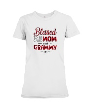 Blessed-To-Be-Called-Mom-And-Grammy-Shirt Premium Fit Ladies Tee thumbnail