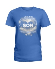 Son I Know That Was You Ladies T-Shirt thumbnail