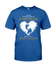 A Woman Who Has A Child In Heaven Classic T-Shirt front