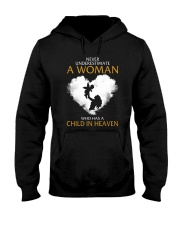 A Woman Who Has A Child In Heaven Hooded Sweatshirt thumbnail