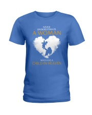 A Woman Who Has A Child In Heaven Ladies T-Shirt thumbnail