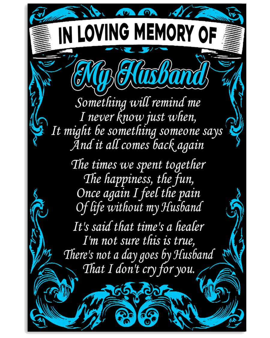 In Loving Memory Of My Husband Poster 16x24 Poster