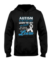 Autism - If They Can't Learn The Way We Teach Hooded Sweatshirt thumbnail