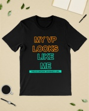 MY VP LOOKS LIKE ME  Classic T-Shirt lifestyle-mens-crewneck-front-19