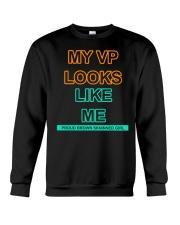 MY VP LOOKS LIKE ME  Crewneck Sweatshirt thumbnail
