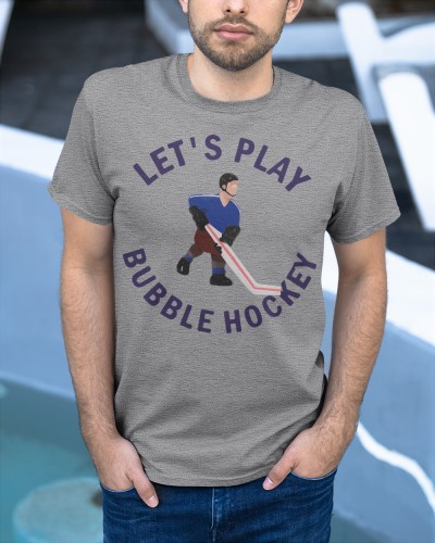 Lets Play Bubble Hockey Shirt