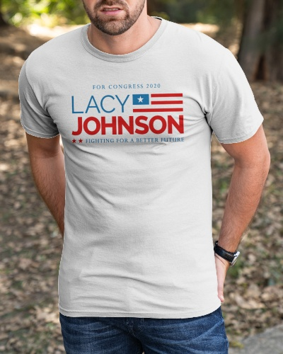 for congress 2020 Lacy Johnson shirts