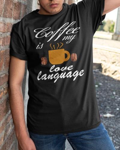 coffee is my love language shirt