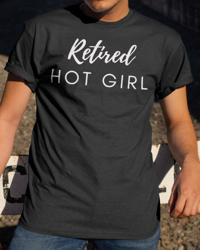 retired hot girl shirts