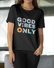 Good vibes only Ladies T-Shirt apparel-ladies-t-shirt-lifestyle-front-11