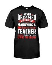 Marrying a Supersexy Teacher Classic T-Shirt front