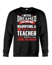 Marrying a Supersexy Teacher Crewneck Sweatshirt thumbnail
