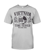 Vietnam Time Served 2020 shirt Classic T-Shirt front