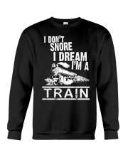 I Don't Snore I Dream I'm A Train Crewneck Sweatshirt tile