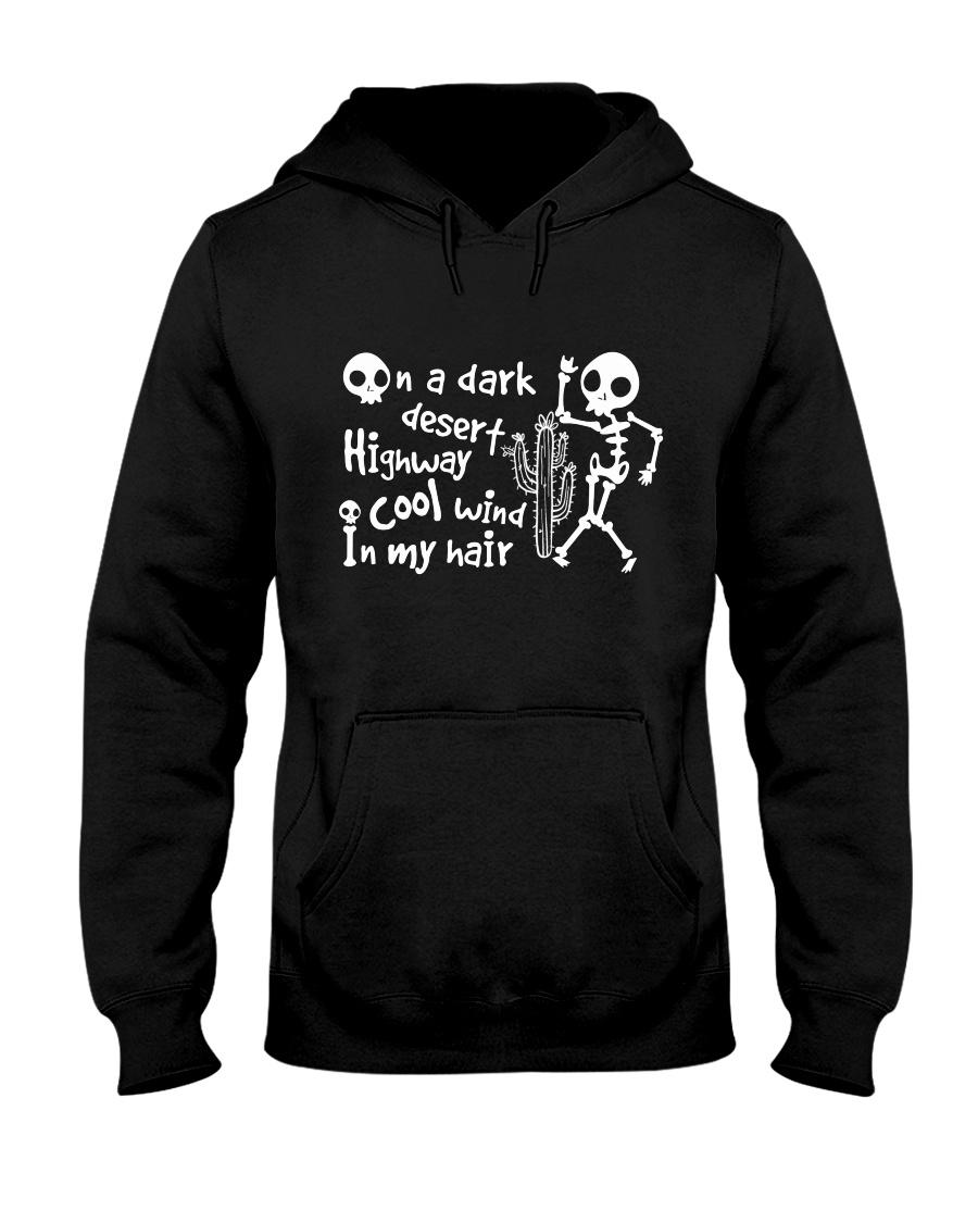 On A Dark Desert Hooded Sweatshirt