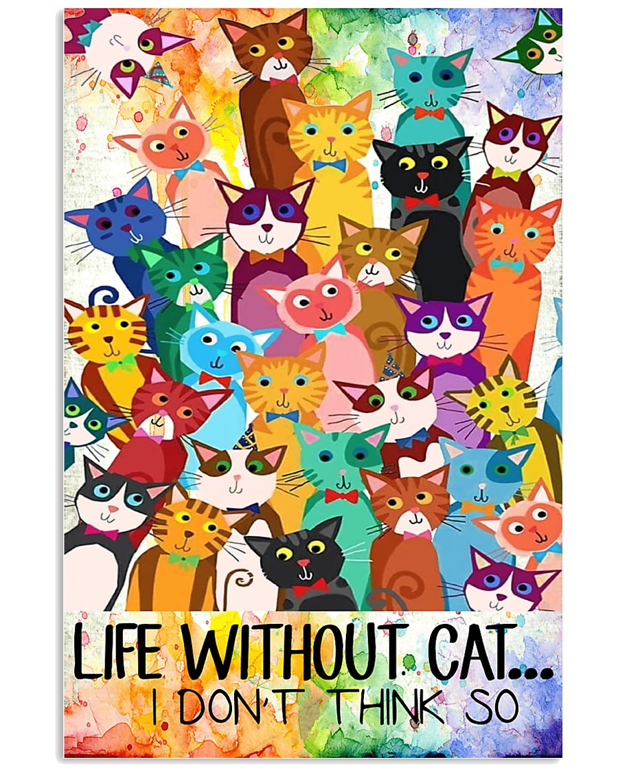 Life Without Cat 11x17 Poster