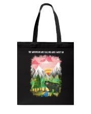 The Mountain Are Calling 2 Tote Bag thumbnail