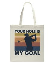 Your Hole Is My Goal Funny Tote Bag thumbnail