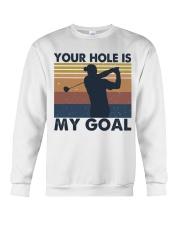 Your Hole Is My Goal Funny Crewneck Sweatshirt thumbnail