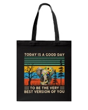 Today Is A Good Day Tote Bag thumbnail