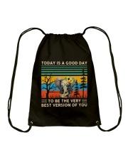 Today Is A Good Day Drawstring Bag thumbnail
