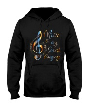 Music Is My Second Language Hooded Sweatshirt front