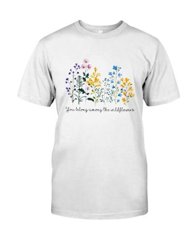 You Belong Among The Wildflower
