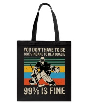 99 Percent Is Fine Tote Bag thumbnail