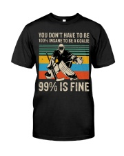 99 Percent Is Fine Classic T-Shirt front