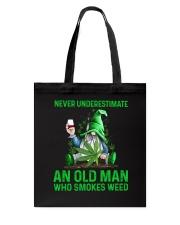 An Old Man Who Smokes Weed Tote Bag thumbnail