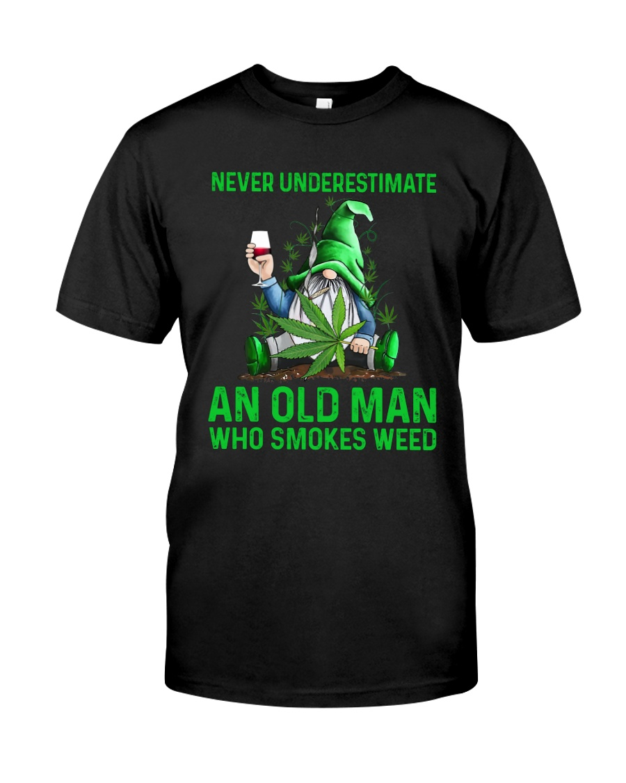 An Old Man Who Smokes Weed Classic T-Shirt
