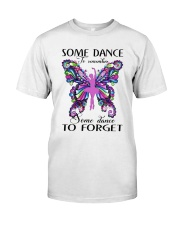 Some Dance To Remember Classic T-Shirt front