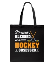 Stressed Blessed And Hockey Tote Bag thumbnail