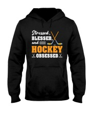 Stressed Blessed And Hockey Hooded Sweatshirt thumbnail