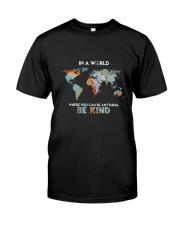 Be Kind 2 Classic T-Shirt thumbnail