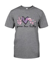 Peace Love Turtles Classic T-Shirt front