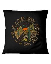 On A Dark Desert Highway Square Pillowcase thumbnail