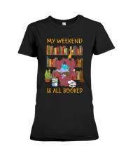 My Weekend Is All Booked Premium Fit Ladies Tee thumbnail