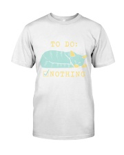 To Do Nothing Premium Fit Mens Tee thumbnail
