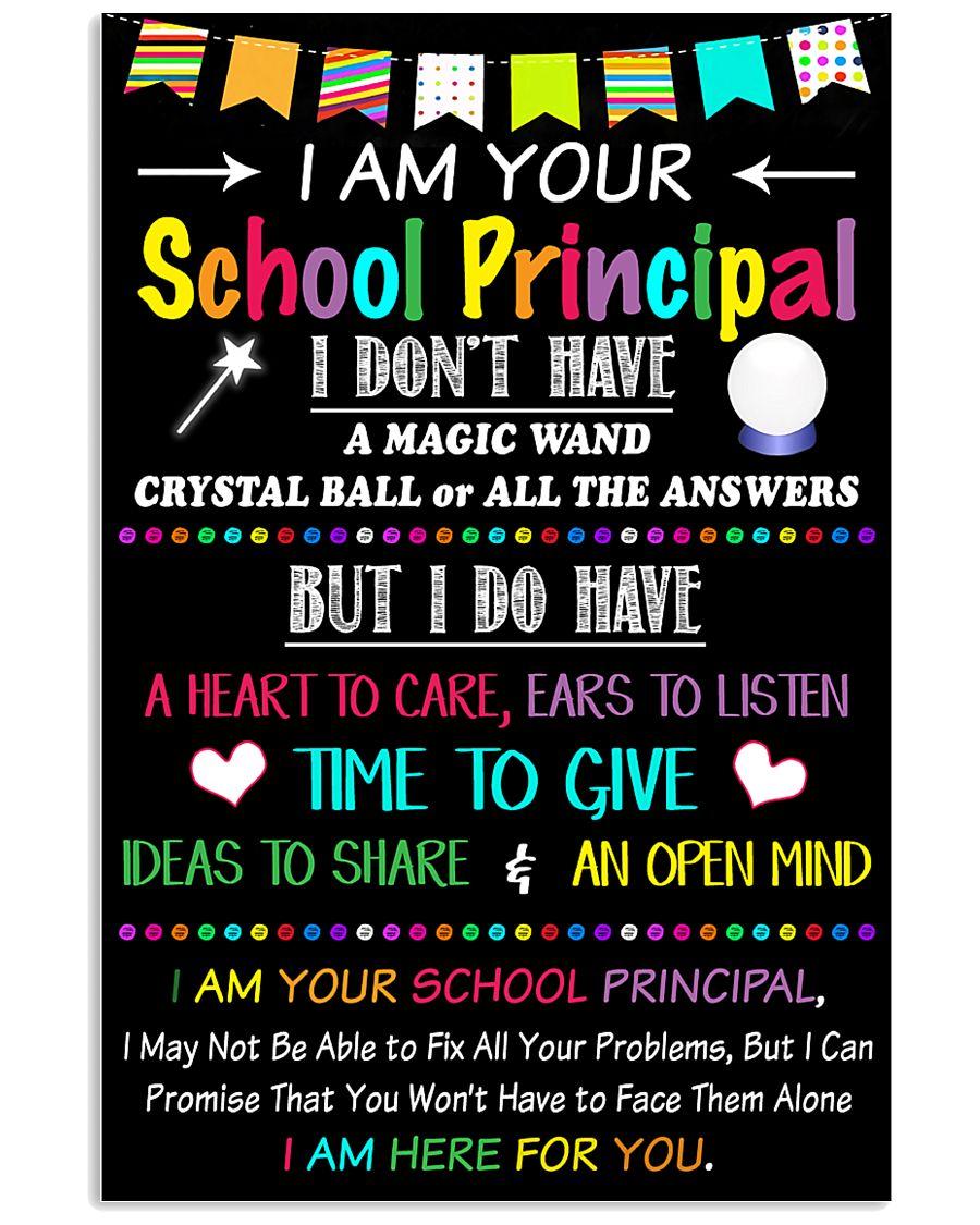 I Am Your School Principal 11x17 Poster