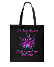 God Rolled Me That Way Tote Bag thumbnail