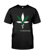Weed Is Medicine Classic T-Shirt thumbnail