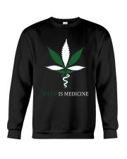 Weed Is Medicine Crewneck Sweatshirt thumbnail