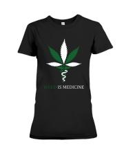 Weed Is Medicine Premium Fit Ladies Tee thumbnail