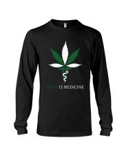 Weed Is Medicine Long Sleeve Tee thumbnail